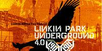 Underground v4.0:Linkin Park