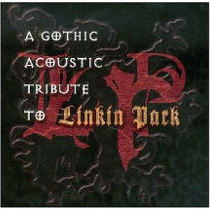 Linkin Park - Gothic Acoustic Tribute To Linkin Park - Front Cover
