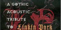 Gothic Acoustic Tribute To Linkin Park:Gothicoustic Ensemble