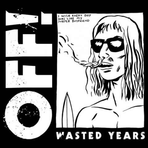 File:OFF! - Wasted Years.jpg