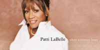 Patti LaBelle: When a Woman Loves