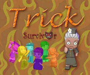 Trick Survivor 1 Banner