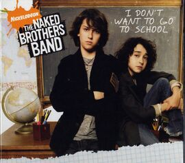 Naked-brothers-band-i-dont-want-to-go-to-school-cover