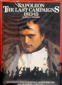 File:Napoleon The Last Campaigns 1813-15.jpg
