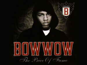 Bow-wow-the-price-of-fame