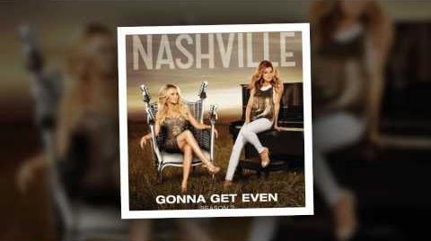 Nashville Cast - Gonna Get Even (feat