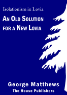 An Old Solution for a New Lovia