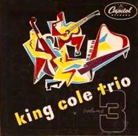 File:The King Cole Trio, Vol. 3.jpg