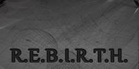R.E.B.I.R.T.H.