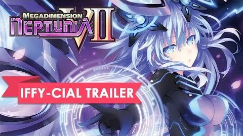 Megadimension Neptunia VII Iffy-cial Announcement Trailer
