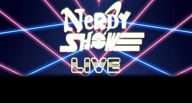 File:NerdyShowLIVEWikiSlide1.jpg