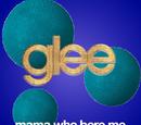 Mamma Who Bore Me