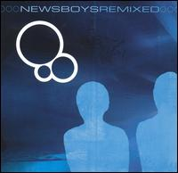 Newsboys Remixed