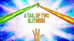 A Tail of Two Slithers