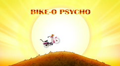 Bike-o Psycho