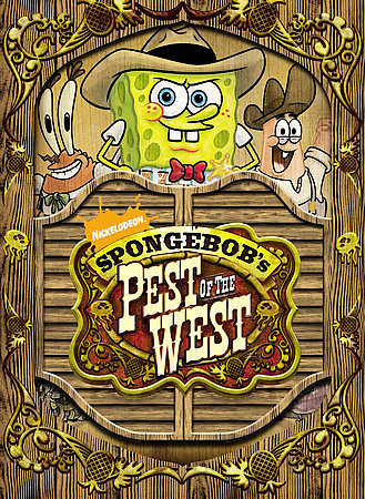 File:SpongeBob DVD - The Pest Of The West.jpg