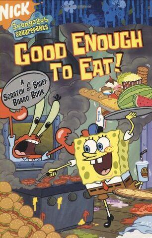 File:SpongeBob Good Enough to Eat! Book.jpg