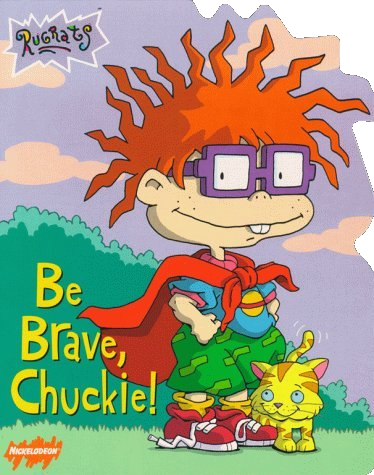 File:Rugrats Be Brave Chuckie! Book.png