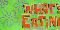What's Eating Patrick?