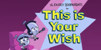 This is Your Wish