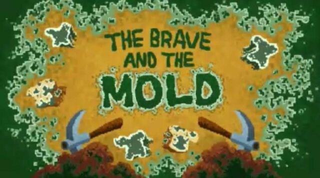 File:The Brave and the Mold.jpg