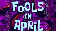 Fools in April