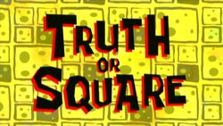 Truth-or-Square