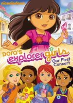 Dora The Explorer Dora's Explorer Girls Our First Concert DVD