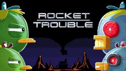 RocketTrouble