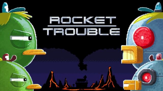 File:RocketTrouble.jpg