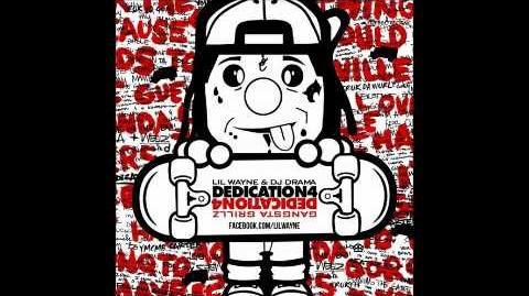 "Lil Wayne ""Mercy"" feat Nicki Minaj Dedication 4"