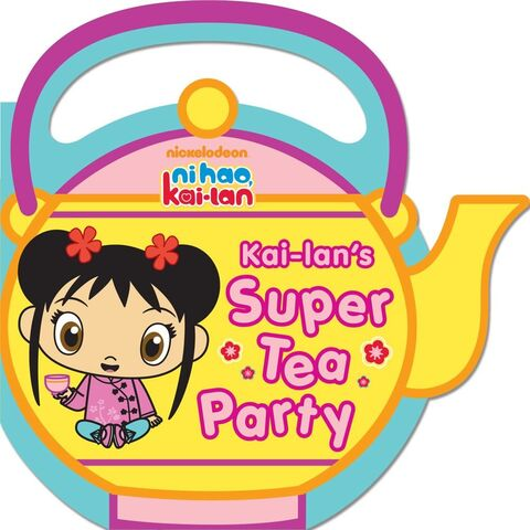 File:Kai-Lan's Super Tea Party.jpg
