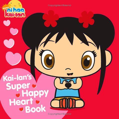 File:Kai-Lan's Super Happy Heart Book.jpg