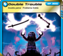 Card 50 - Double Trouble