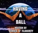 Having a Ball