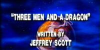 Three Men and a Dragon