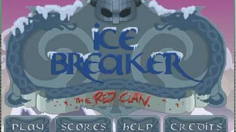 Ice Breaker the Red Clan - Level 2