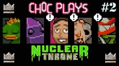 Choc Plays - Nuclear Throne! Episode 2
