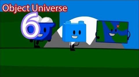 Object Universe - Episode 6 That Last Rip (Part 1)