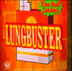 Lungbuster cigarettes