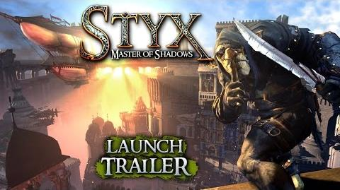 Styx- Master of Shadows - Launch Trailer