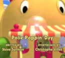 Polie Poppin' Day