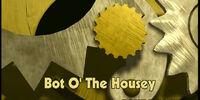 Bot O' the Housey