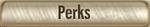 Perks Button