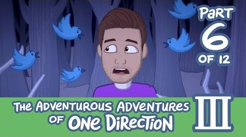 The Adventurous Adventures of One Direction 3 Part 6