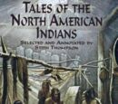 Source:Tales of the North American Indians