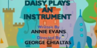Daisy Plays an Instrument