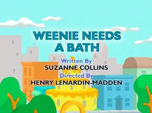Weenie Needs a Bath