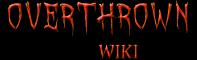 Overthrown Wiki