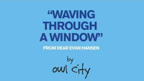 Owl City - Waving Through a Window (From Dear Evan Hansen) Lyrics CC